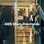 AWS Certified Solutions Architect Associate Exam Readiness